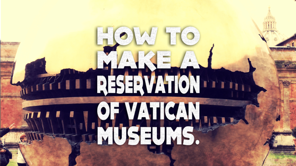 howToMakeReservationOfVaticanMuseums (mini).png