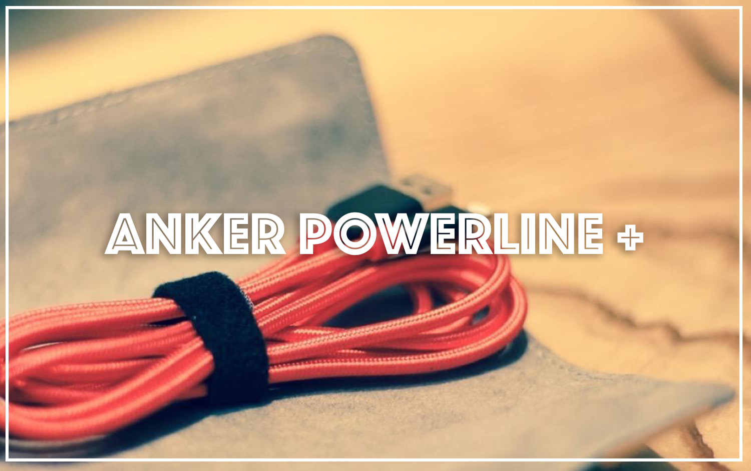 Anker powerline plusTop