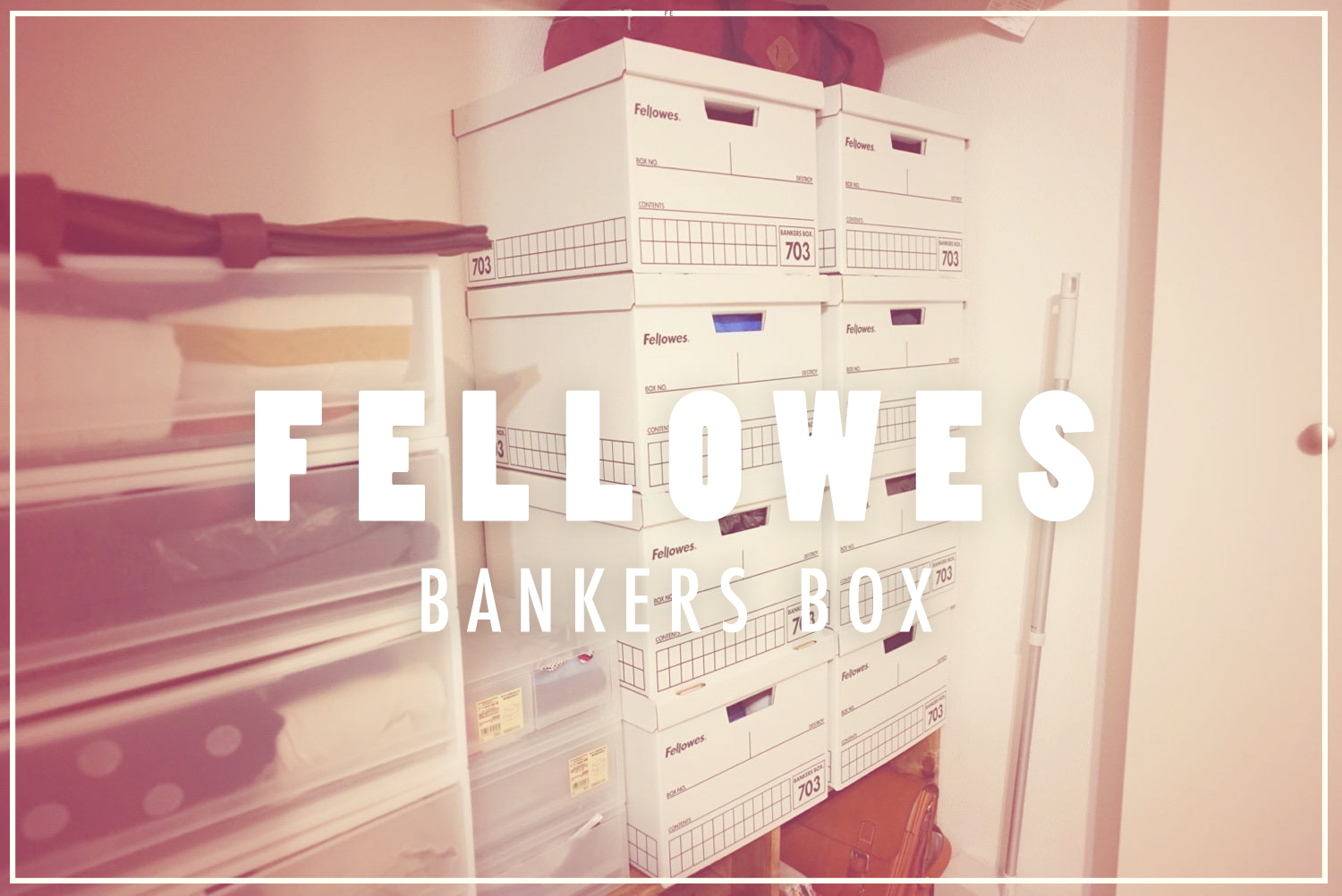 Fellowes bankersboxTop