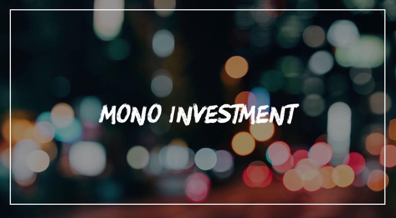 Mono investment 1
