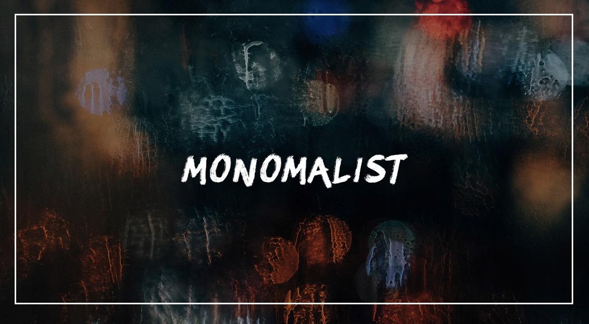 Monomalist  1